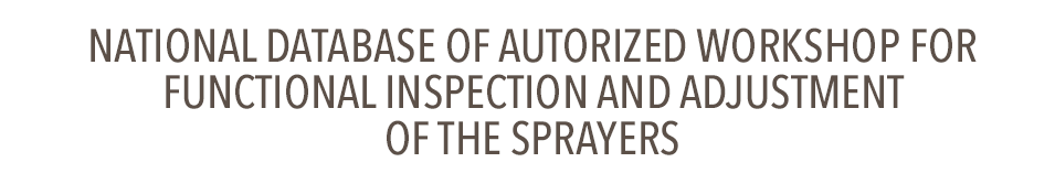 National database of authorized workshops for functional inspection and adjustment of the sprayers